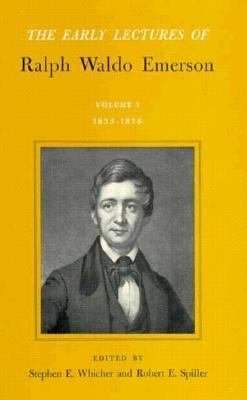 The Early Lectures of Ralph Waldo Emerson  1833 1836 PDF