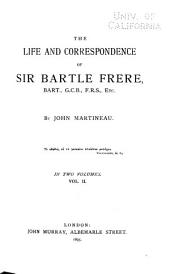 The life and correspondence of Sir Bartle Frere: Volume 2