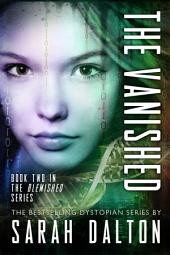 The Vanished: (Blemished #2)