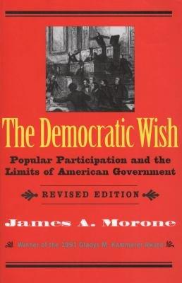 The Democratic Wish
