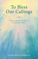 To Bless Our Callings