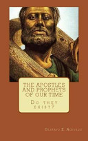 The Apostles and Prophets of Our Time