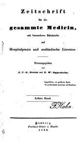 Zeitschrift für die gesammte Medicin: mit besonderer Rücksicht auf Hospitalpraxis und ausländische Literatur, Band 8