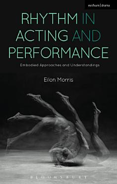 Rhythm in Acting and Performance PDF