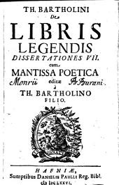 De libris legendis dissertationes septem cum Mantissa poetica