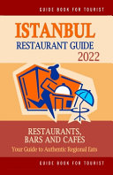 Istanbul Restaurant Guide 2022