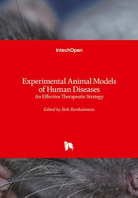 Experimental Animal Models of Human Diseases