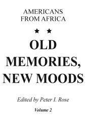 Old Memories, New Moods: Americans from Africa