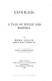 Conrad: A Tale of Wiclif and Bohemia