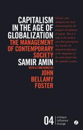 Capitalism in the Age of Globalization: The Management of Contemporary Society, Edition 2