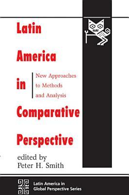 Latin America In Comparative Perspective PDF