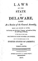 At A General Assembly Begun At Dover In The Delaware State The Following Acts Were Passed  Book PDF