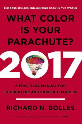 What Color Is Your Parachute  2017 PDF