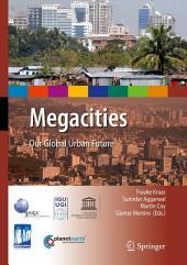 Megacities: Our Global Urban Future