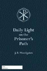 Daily Light On The Prisoner S Path Book PDF