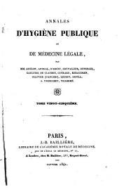 Annales d'hygiène publique et de médecine légale: Volume25