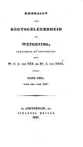 Bijdragen tot regtsgeleerdheid en wetgeving: Volume 11