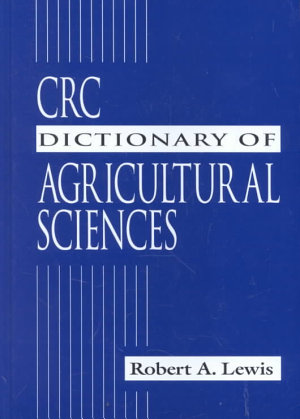 CRC Dictionary of Agricultural Sciences