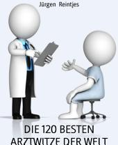DIE 120 BESTEN ARZTWITZE DER WELT