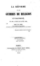 La réforme et les guerres de religion en Dauphiné: 1560-1598