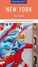 POLYGLOTT on tour Reisef  hrer New York PDF