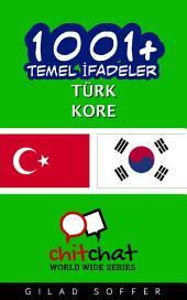 1001+ Temel İfadeler Türk - Kore