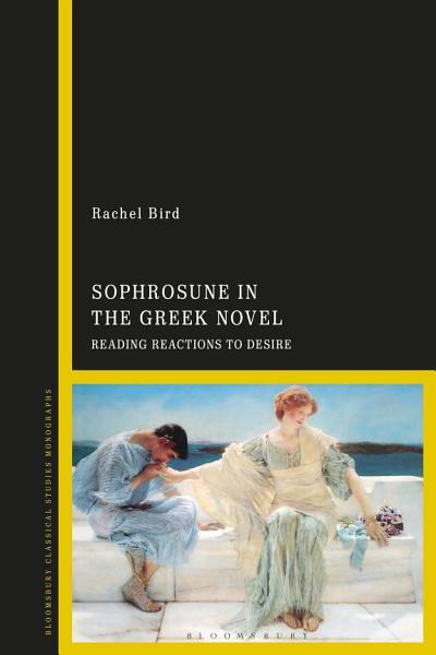 Sophrosune in the Greek Novel PDF