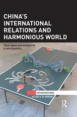 China s International Relations and Harmonious World PDF