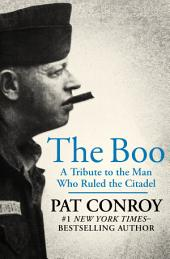 The Boo: A Tribute to the Man Who Ruled the Citadel