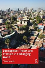 Development Theory and Practice in a Changing World