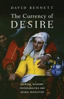 The Currency of Desire: Libidinal Economy, Psychoanalysis