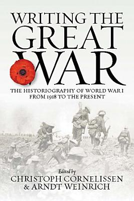 Writing the Great War PDF
