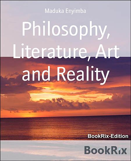 Philosophy  Literature  Art and Reality PDF