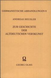 Zur Geschichte der altdeutschen Verskunst: Ausgaben 8-11