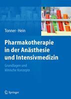 Pharmakotherapie in der An  sthesie und Intensivmedizin PDF