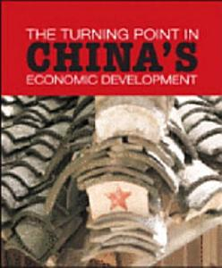 The Turning Point in China s Economic Development Book
