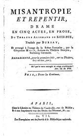 Misantropie et repentier, drame en cinq actes en prose traduit par Bursay et arrange a l'usage de la scene francaise par (Julie) Mole. - Paris 1799