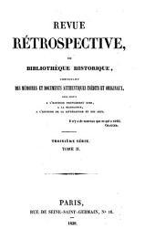 Revue retrospective, ou bibliotheque historique contenant des memoires et documens authentiques inedits et originaux (etc.)