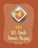Hello  365 Quick Dinner Recipes