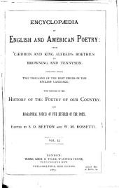 Encyclopaedia of English and American Poetry: From Caedmon and King Alfred's Boethius to Browning and Tennyson, Volume 2