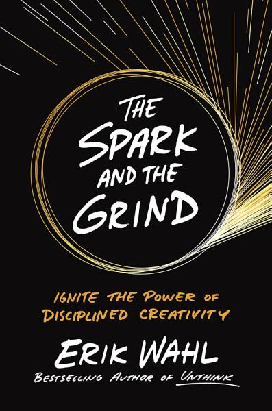 Download The Spark and the Grind Book