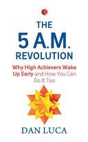 THE 5 AM REVOLUTION