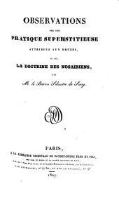 Observations sur une pratique superstitieuse attribuée aux Druzes, et sur la doctrine des Nosaïriens