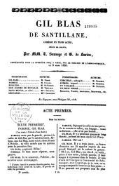 Gil Blas de Santillane, comédie en 3 actes, mêlée de chants