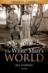 The White Man s World PDF