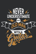 Best Old Guitar Player  Journal for Guitar Players PDF