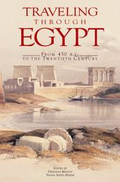 Traveling Through Egypt: From 450 B.C. to the Twentieth Century