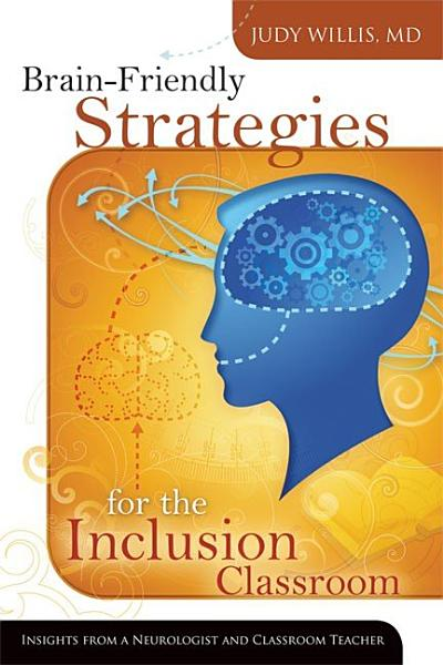 Download Brain Friendly Strategies for the Inclusion Classroom Book