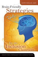 Brain Friendly Strategies for the Inclusion Classroom PDF