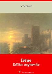 Irène: Nouvelle édition augmentée